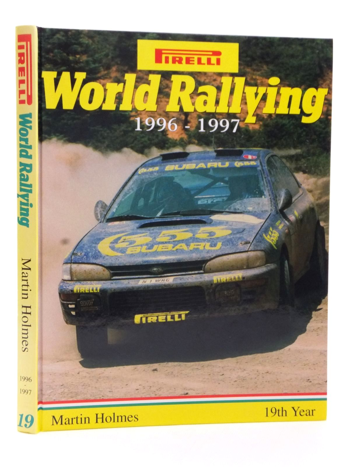 Photo of PIRELLI WORLD RALLYING 19 (1996-1997) written by Holmes, Martin published by Martin Holmes Rallying (STOCK CODE: 1608974)  for sale by Stella & Rose's Books