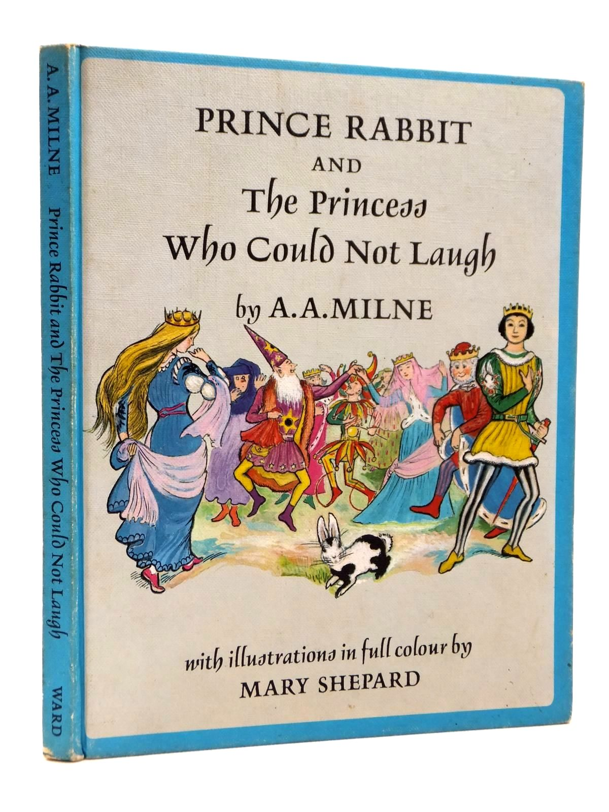 Photo of PRINCE RABBIT AND THE PRINCESS WHO COULD NOT LAUGH written by Milne, A.A. illustrated by Shepard, Mary published by Edmund Ward (STOCK CODE: 1609016)  for sale by Stella & Rose's Books