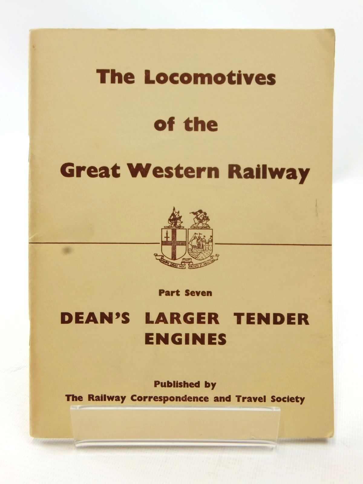 Photo of THE LOCOMOTIVES OF THE GREAT WESTERN RAILWAY PART SEVEN published by The Railway Correspondence And Travel Society (STOCK CODE: 1609038)  for sale by Stella & Rose's Books