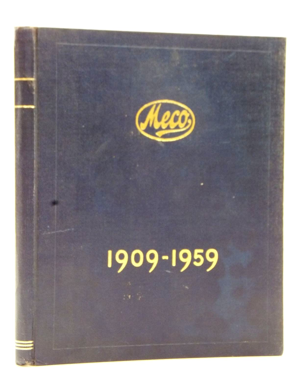 Photo of HISTORY OF THE MINING ENGINEERING COMPANY LIMITED 1909-1959 written by Howse, R.M.