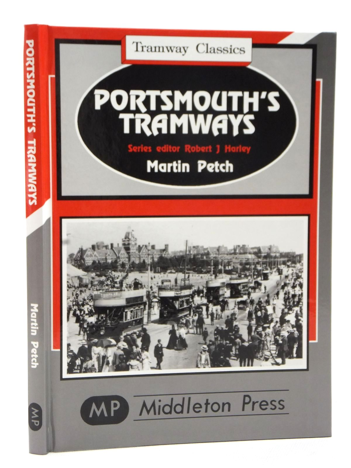 Photo of PORTSMOUTH'S TRAMWAYS written by Petch, Martin published by Middleton Press (STOCK CODE: 1609100)  for sale by Stella & Rose's Books