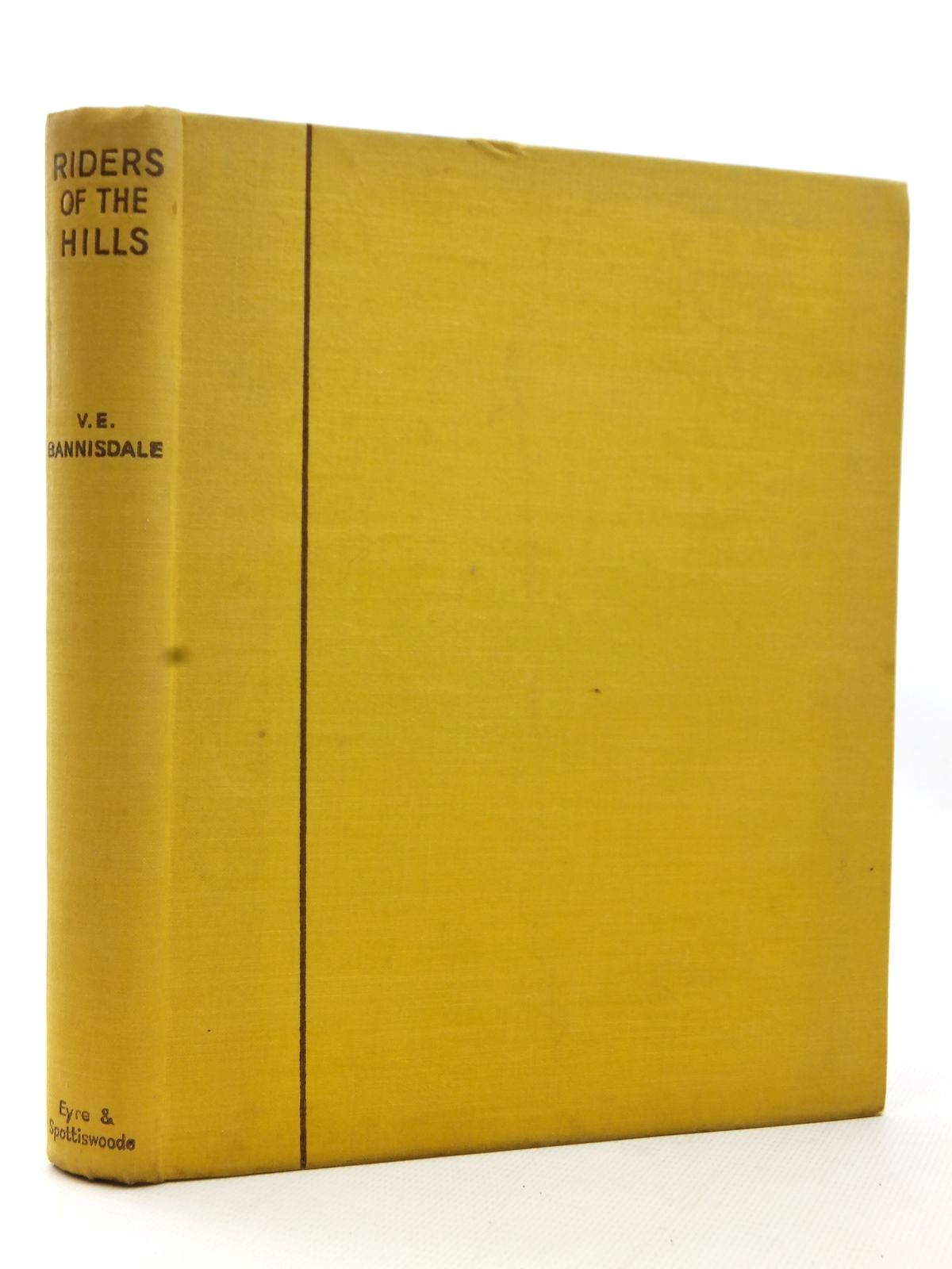 Photo of RIDERS OF THE HILLS written by Bannisdale, V.E. illustrated by Edwards, Lionel published by Eyre & Spottiswoode (STOCK CODE: 1609134)  for sale by Stella & Rose's Books