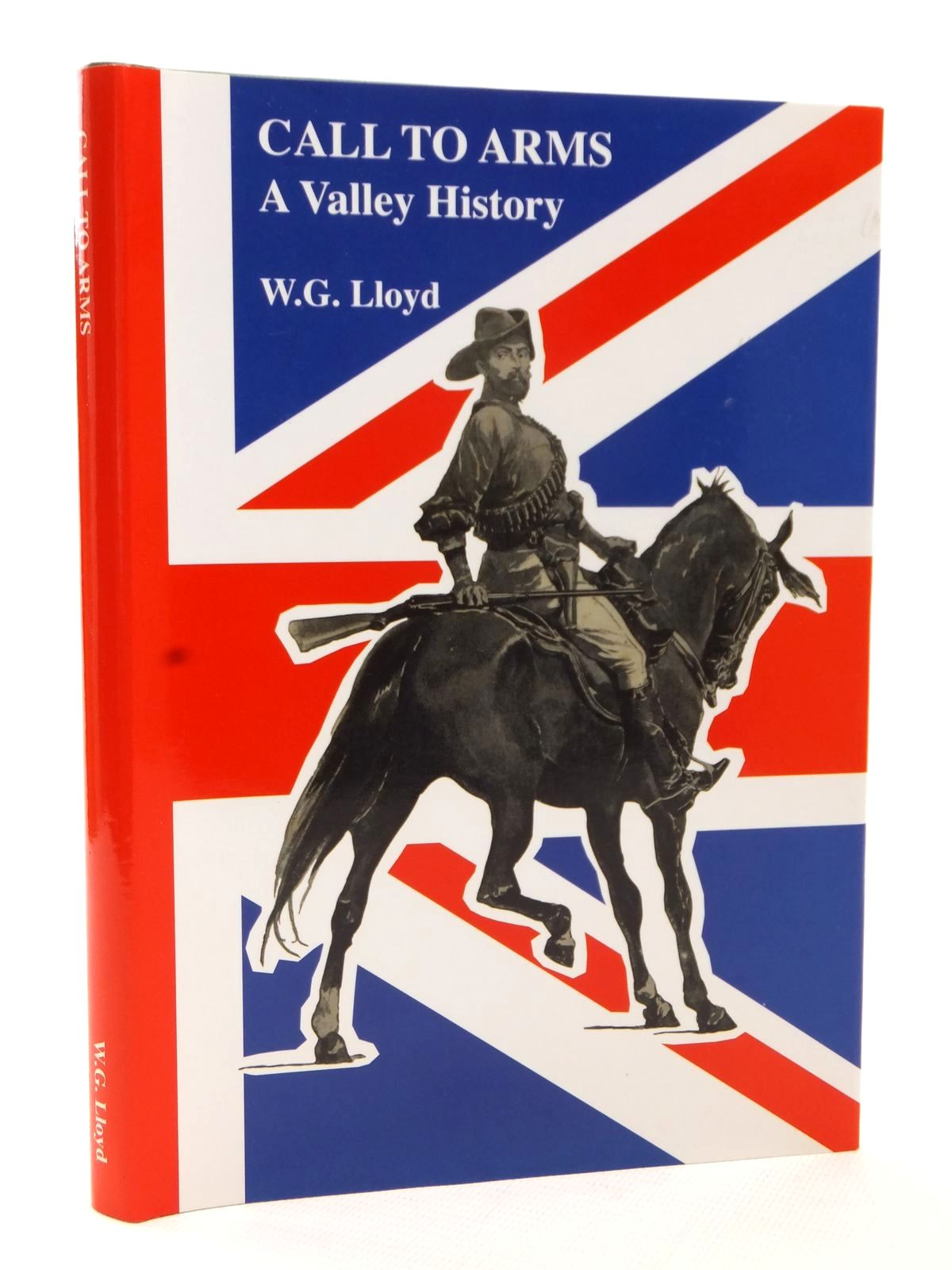 Photo of CALL TO ARMS A VALLEY HISTORY written by Lloyd, W.G. published by W.G. Lloyd (STOCK CODE: 1609269)  for sale by Stella & Rose's Books