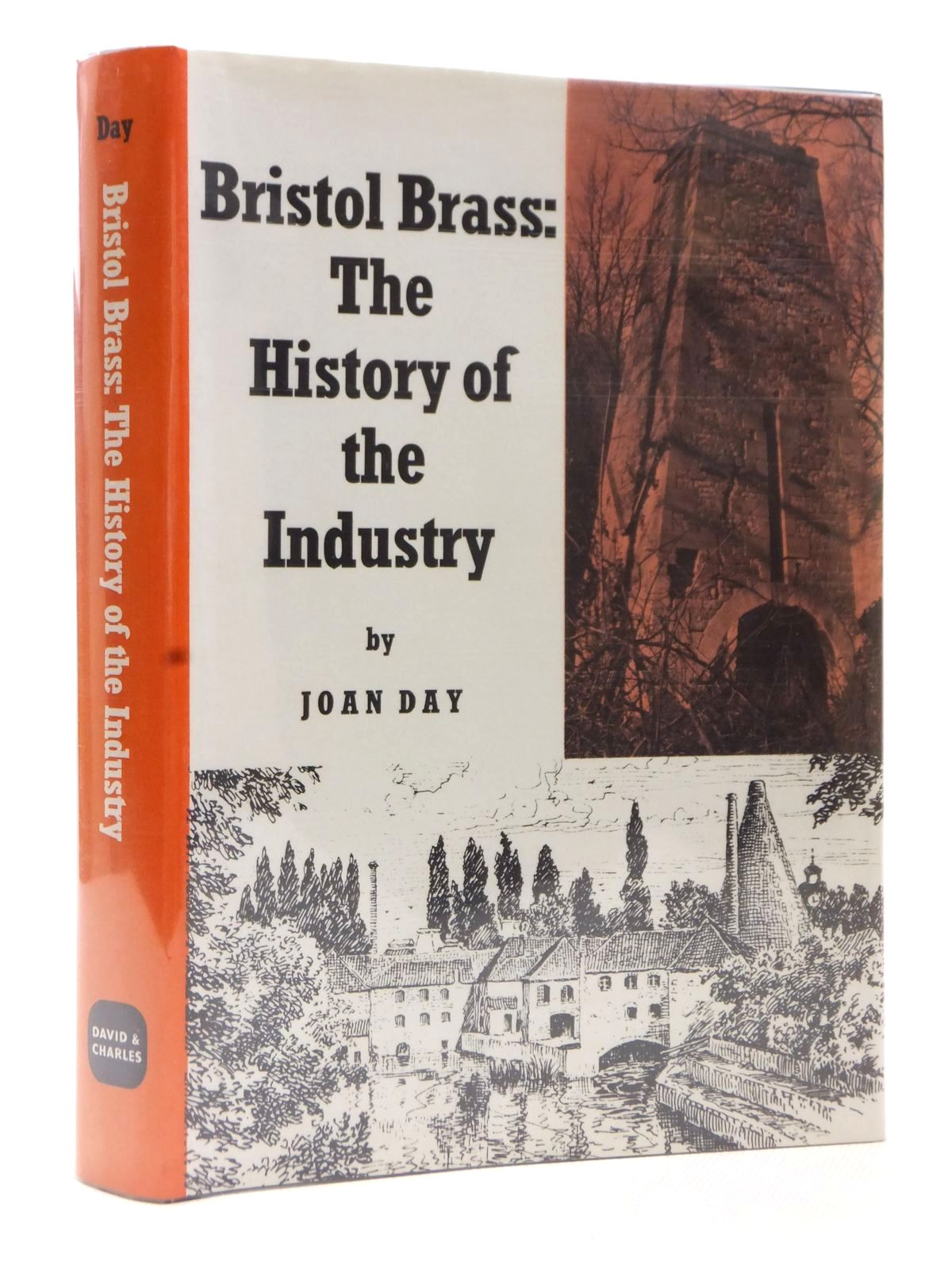 Photo of BRISTOL BRASS THE HISTORY OF THE INDUSTRY written by Day, Joan published by David & Charles (STOCK CODE: 1609398)  for sale by Stella & Rose's Books
