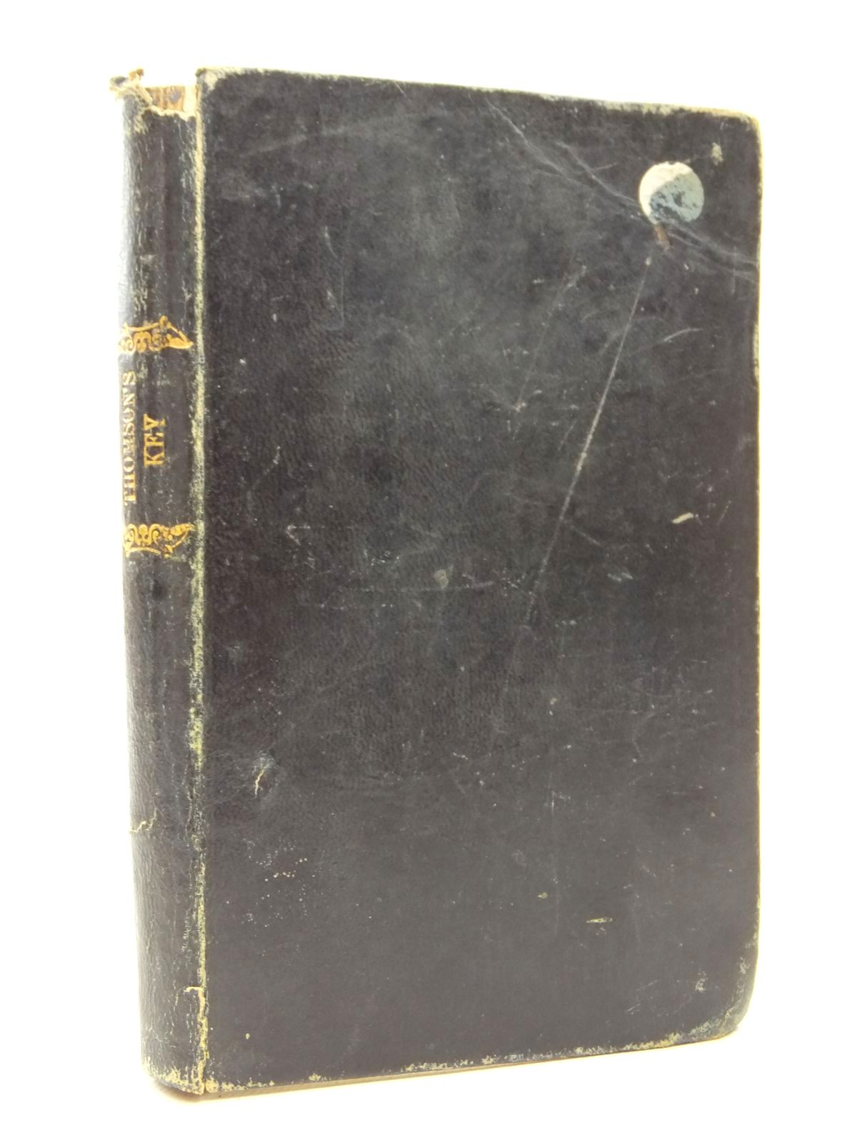 Photo of KEY TO THOMSON'S TREATISE ON ARITHMATIC IN THEORY AND PRACTICE- Stock Number: 1609417