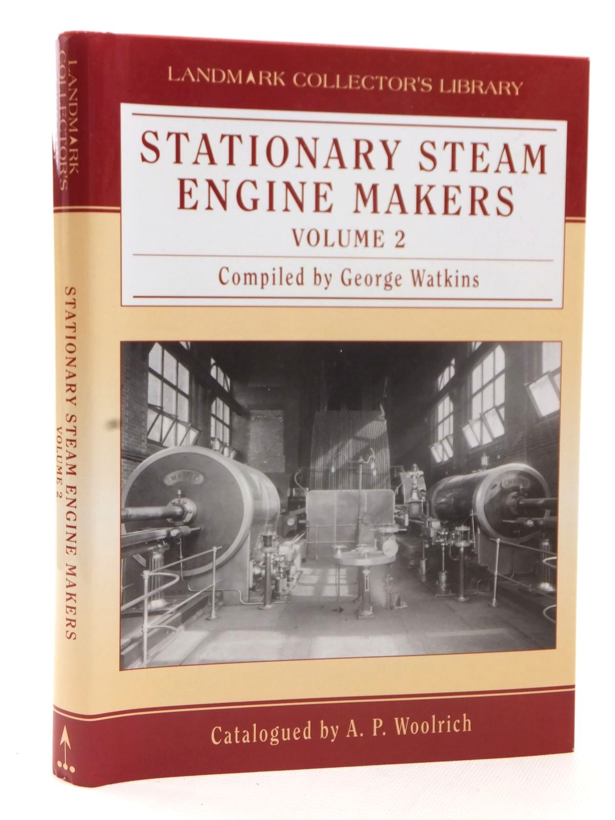 Photo of STATIONARY STEAM ENGINE MAKERS VOLUME 2 written by Watkins, George Woolrich, A.P. published by Landmark Publishing (STOCK CODE: 1609455)  for sale by Stella & Rose's Books