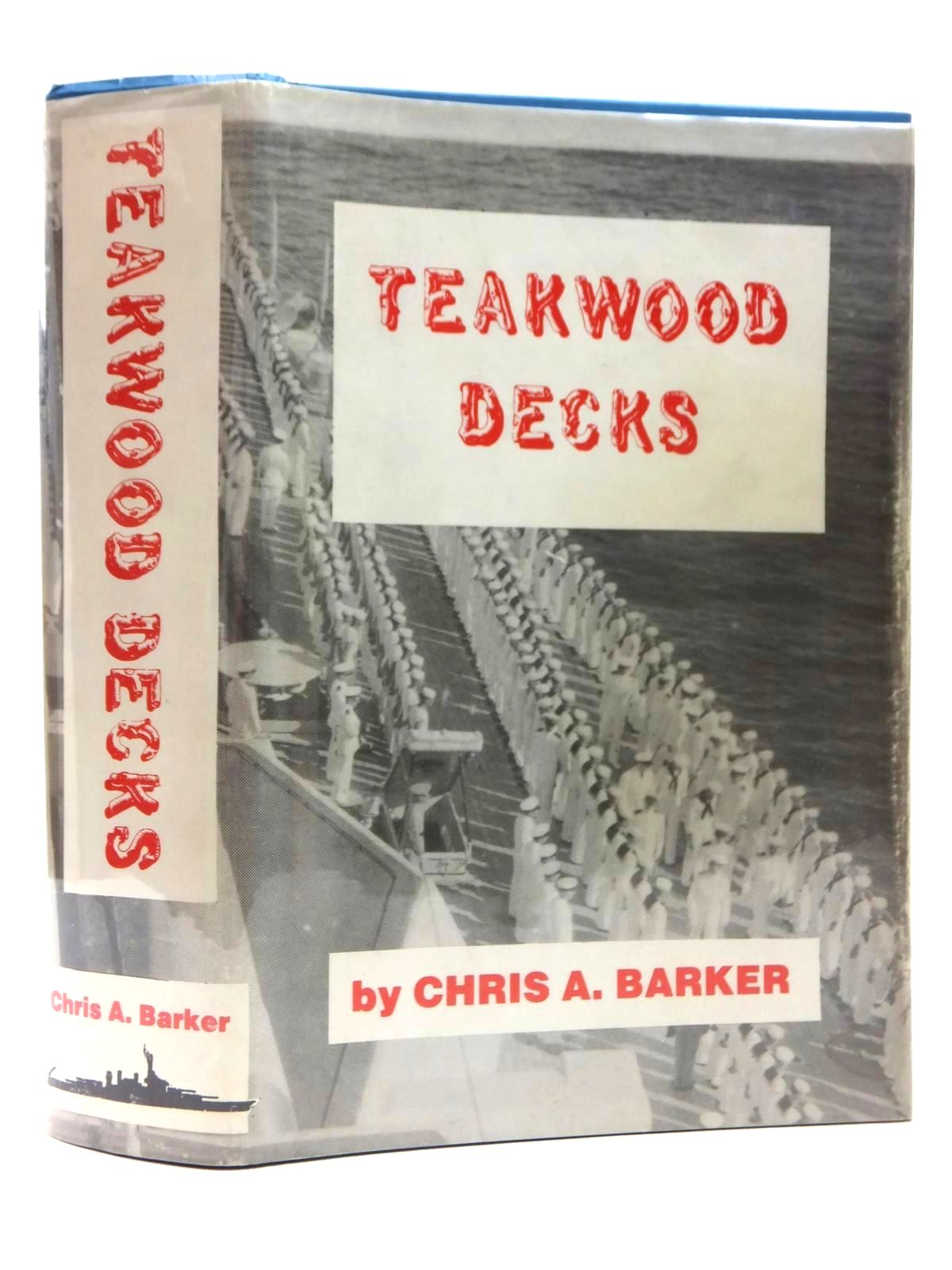 Photo of TEAKWOOD DECKS written by Barker, Chris A. published by Susquehanna Publishers (STOCK CODE: 1609520)  for sale by Stella & Rose's Books