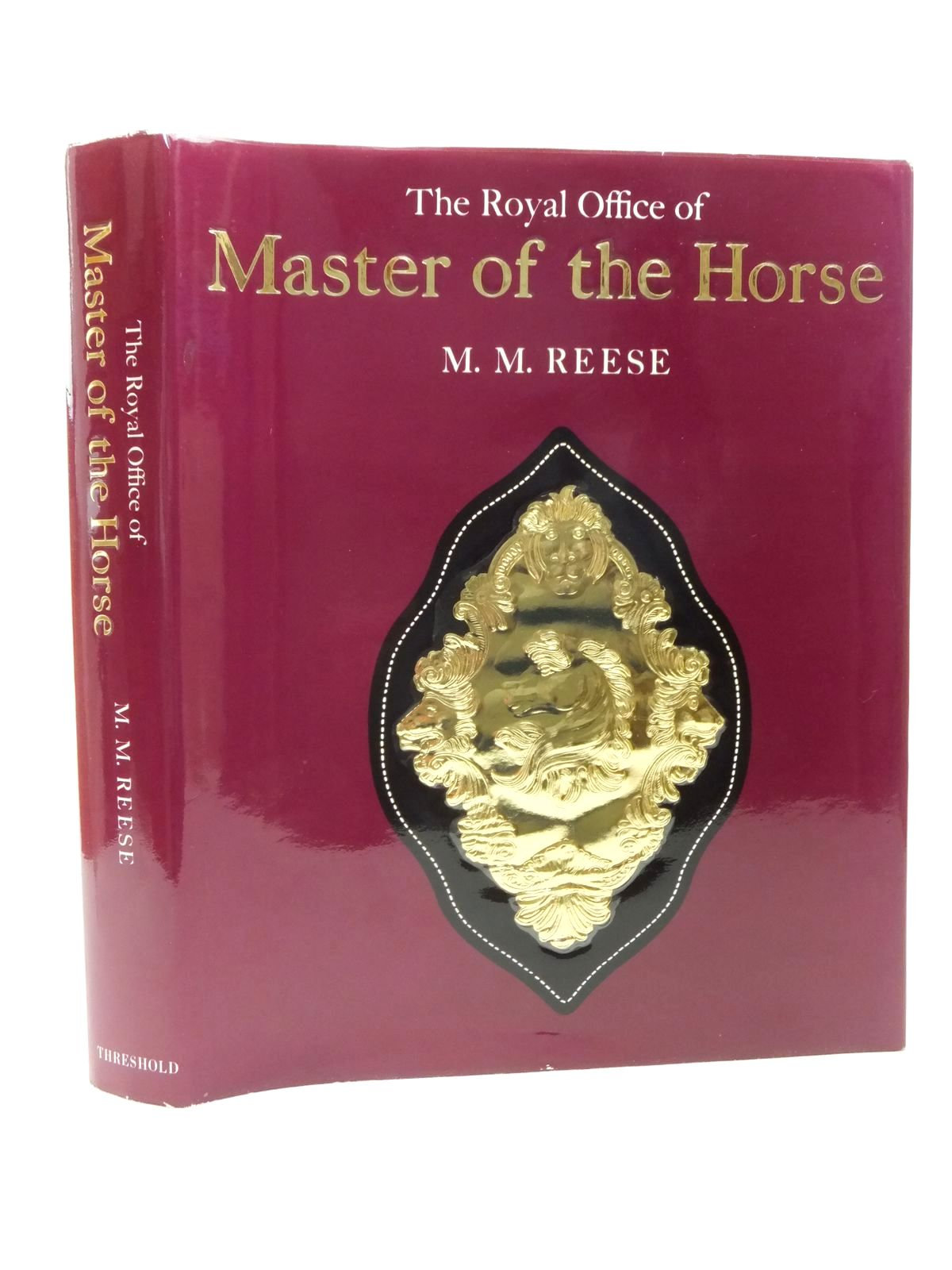 Photo of THE ROYAL OFFICE OF MASTER OF THE HORSE written by Reese, M.M. published by Threshold Books (STOCK CODE: 1609533)  for sale by Stella & Rose's Books