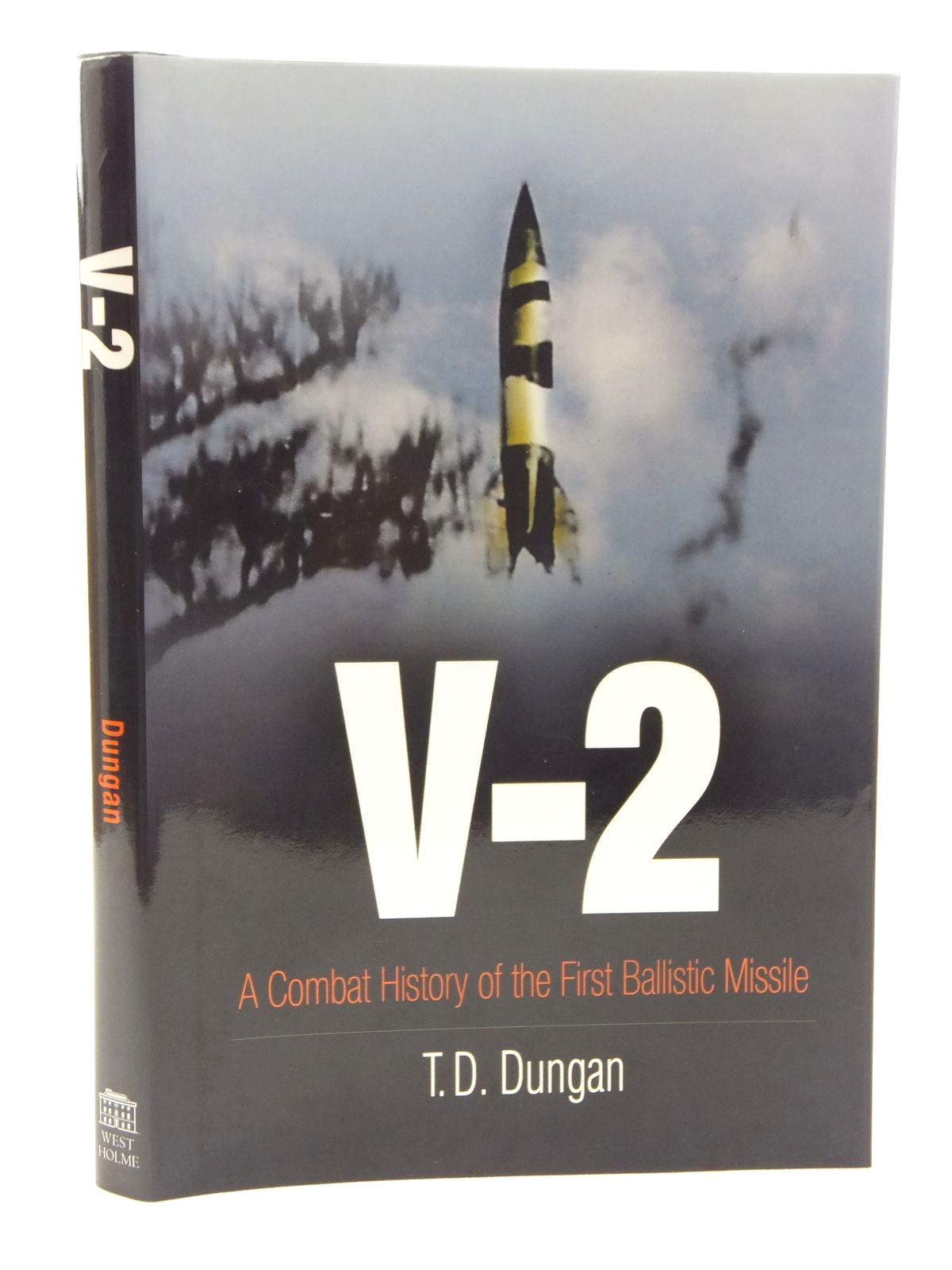 Photo of V-2 written by Dungan, T.D. published by Westholme Publishing (STOCK CODE: 1609610)  for sale by Stella & Rose's Books