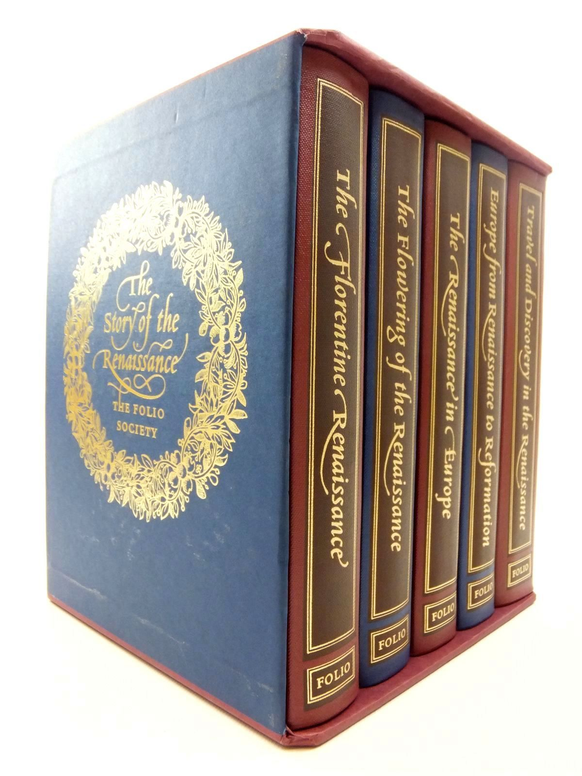 Photo of THE STORY OF THE RENAISSANCE (5 VOLUMES) written by Penrose, Boies<br />Elton, G.R.<br />Hale, J.R.<br />Cronin, Vincent published by Folio Society (STOCK CODE: 1609658)  for sale by Stella & Rose's Books