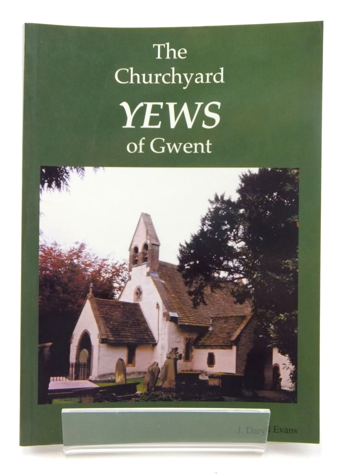 Photo of THE CHURCHYARD YEWS OF GWENT written by Evans, J. Daryll published by Archangel Press (STOCK CODE: 1609682)  for sale by Stella & Rose's Books