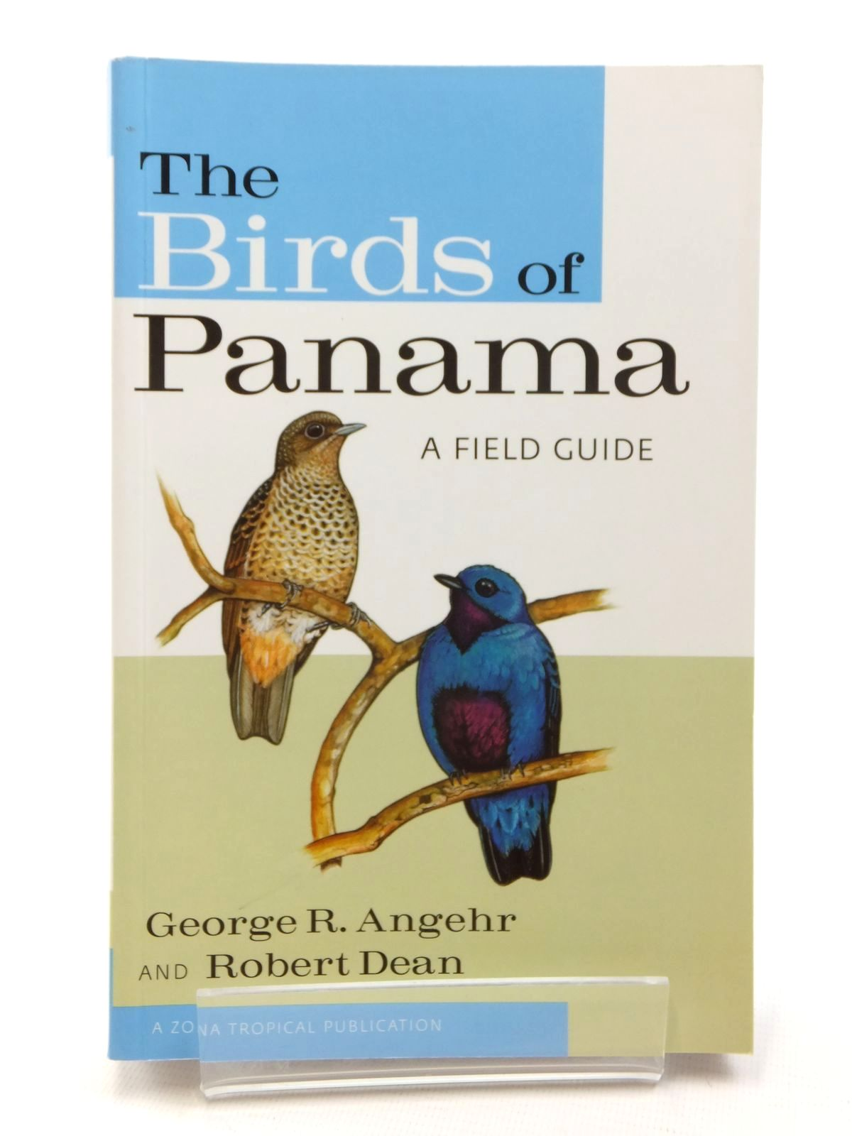 Photo of THE BIRDS OF PANAMA A FIELD GUIDE- Stock Number: 1609784
