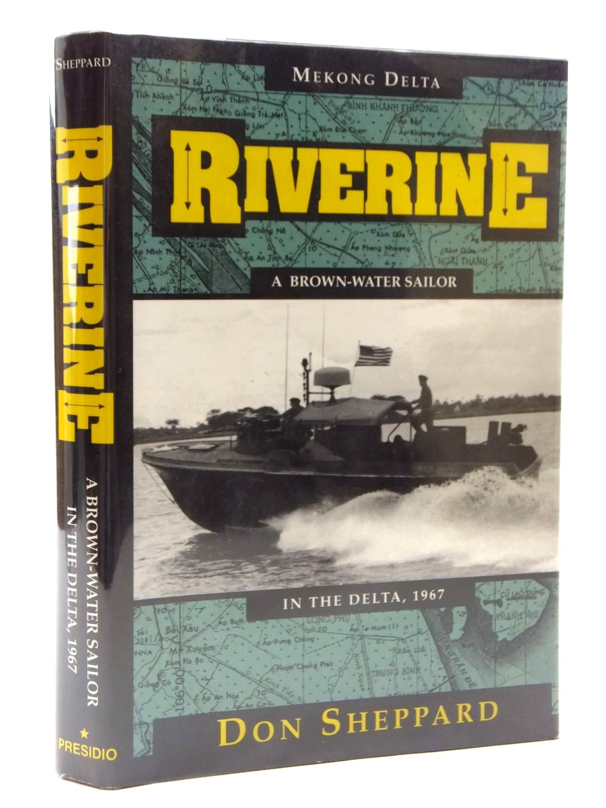 Photo of RIVERINE written by Sheppard, Don published by Presidio Press (STOCK CODE: 1609891)  for sale by Stella & Rose's Books
