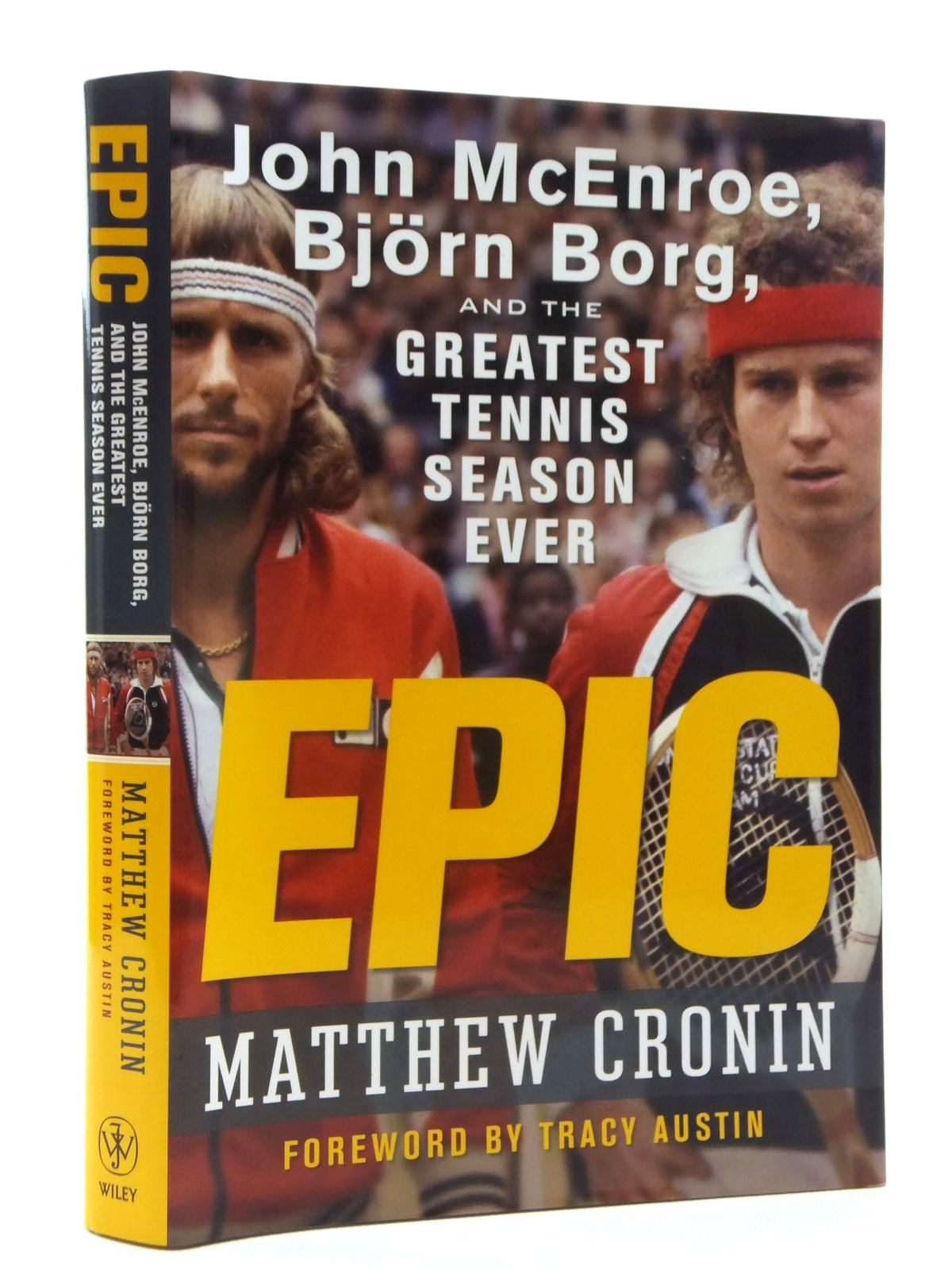 Photo of EPIC: JOHN MCENROE, BJORN BORG AND THE GREATEST TENNIS SEASON EVER- Stock Number: 1609919
