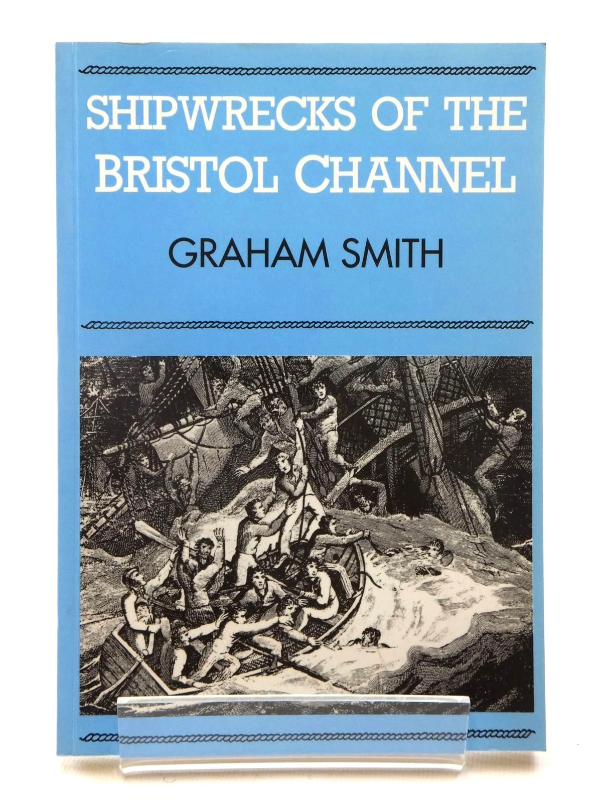 Photo of SHIPWRECKS OF THE BRISTOL CHANNEL- Stock Number: 1609989