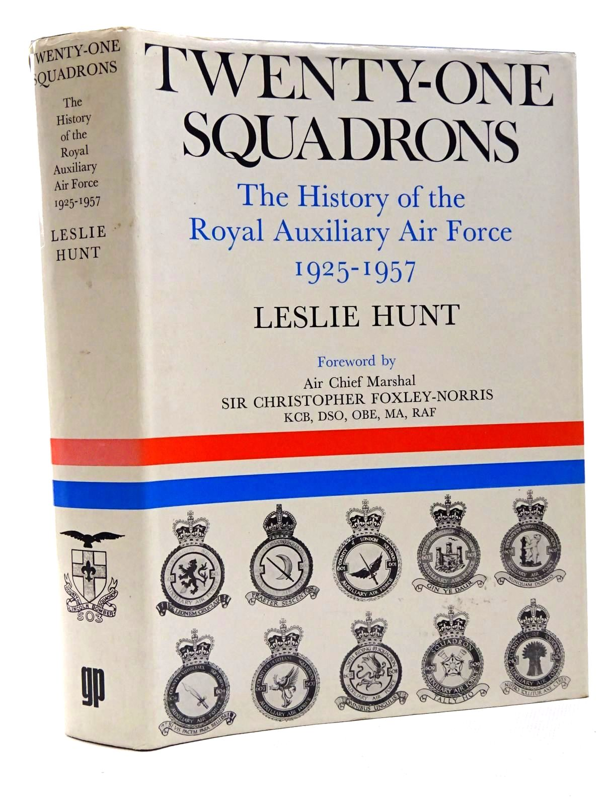 Photo of TWENTY-ONE SQUADRONS: THE HISTORY OF THE ROYAL AUXILIARY AIR FORCE 1925-1957 written by Hunt, Leslie published by Garnstone Press (STOCK CODE: 1610199)  for sale by Stella & Rose's Books
