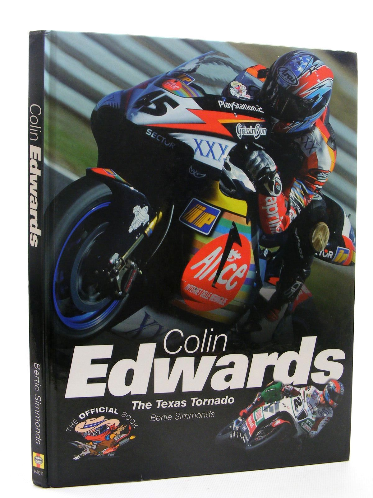 Photo of COLIN EDWARDS THE TEXAS TORNADO written by Simmonds, Bertie published by Haynes Publishing Group (STOCK CODE: 1610306)  for sale by Stella & Rose's Books