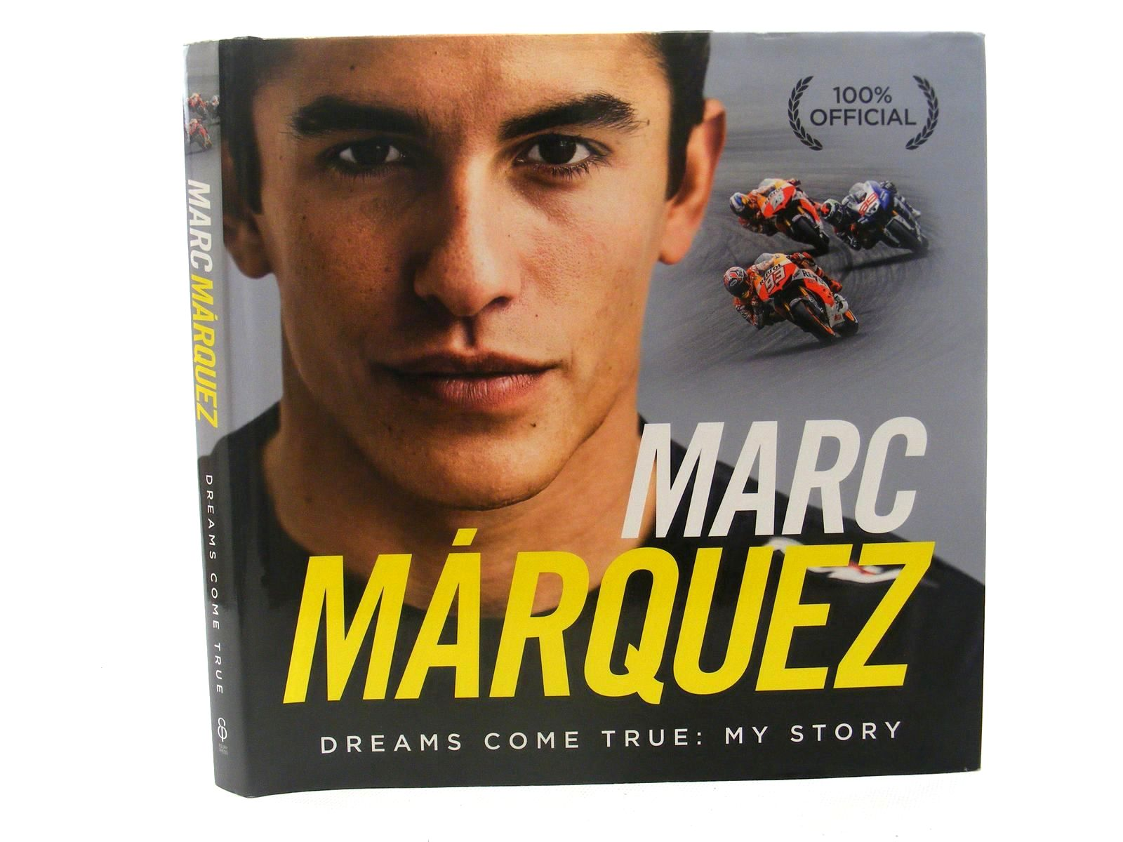 Photo of MARC MARQUEZ DREAMS COME TRUE: MY STORY- Stock Number: 1610307