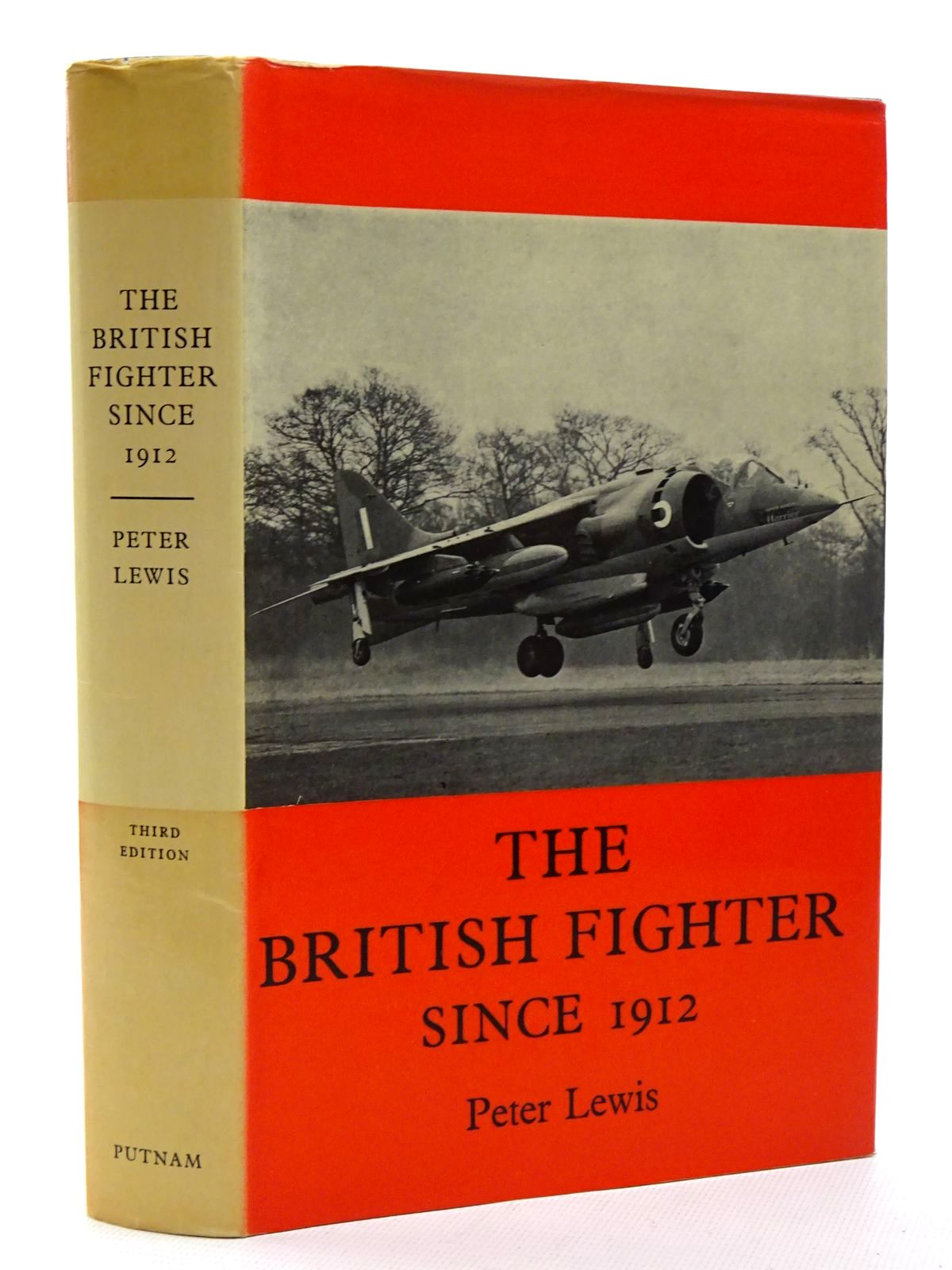 Photo of THE BRITISH FIGHTER SINCE 1912 SIXTY YEARS OF DESIGN AND DEVELOPMENT written by Lewis, Peter published by Putnam & Co. Ltd. (STOCK CODE: 1610387)  for sale by Stella & Rose's Books