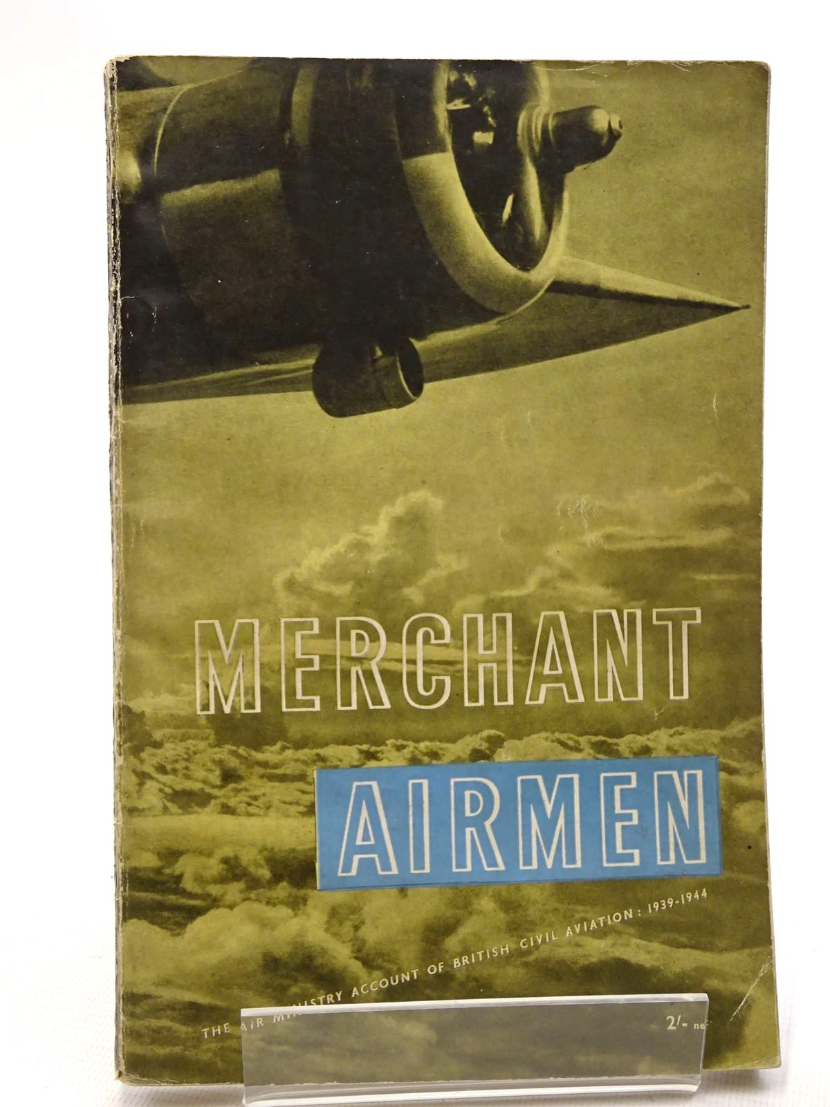 Photo of MERCHANT AIRMEN published by HMSO (STOCK CODE: 1610401)  for sale by Stella & Rose's Books