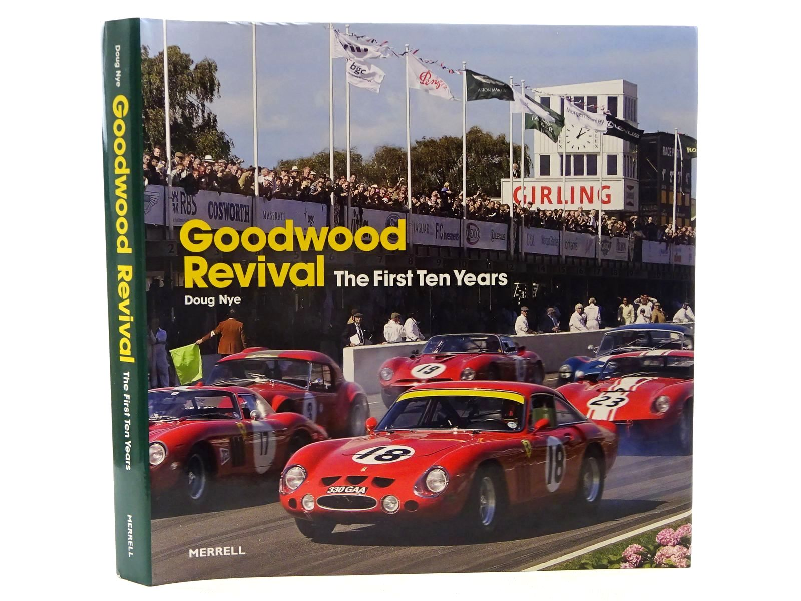 Photo of GOODWOOD REVIVAL: THE FIRST TEN YEARS written by Nye, Doug published by Merrell Publishers Limited (STOCK CODE: 1610450)  for sale by Stella & Rose's Books