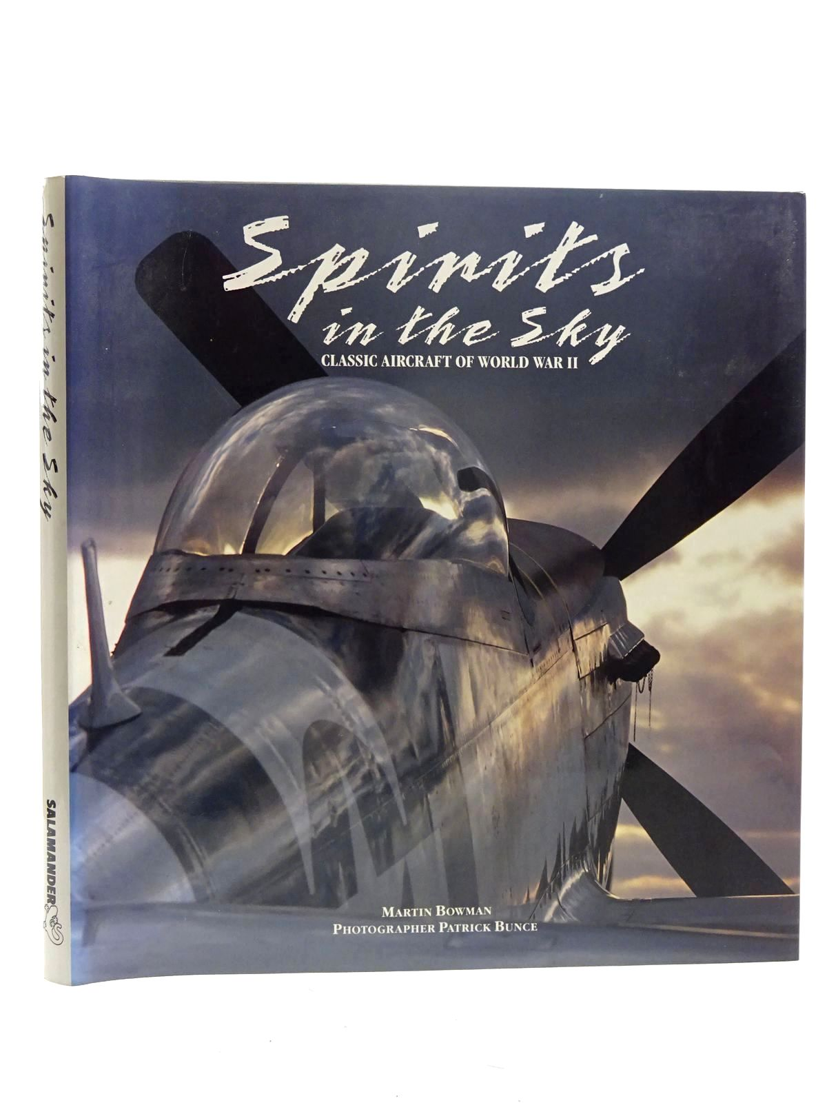 Photo of SPIRITS IN THE SKY CLASSIC AIRCRAFT OF WORLD WAR II written by Bowman, Martin published by Salamander Books Ltd (STOCK CODE: 1610457)  for sale by Stella & Rose's Books