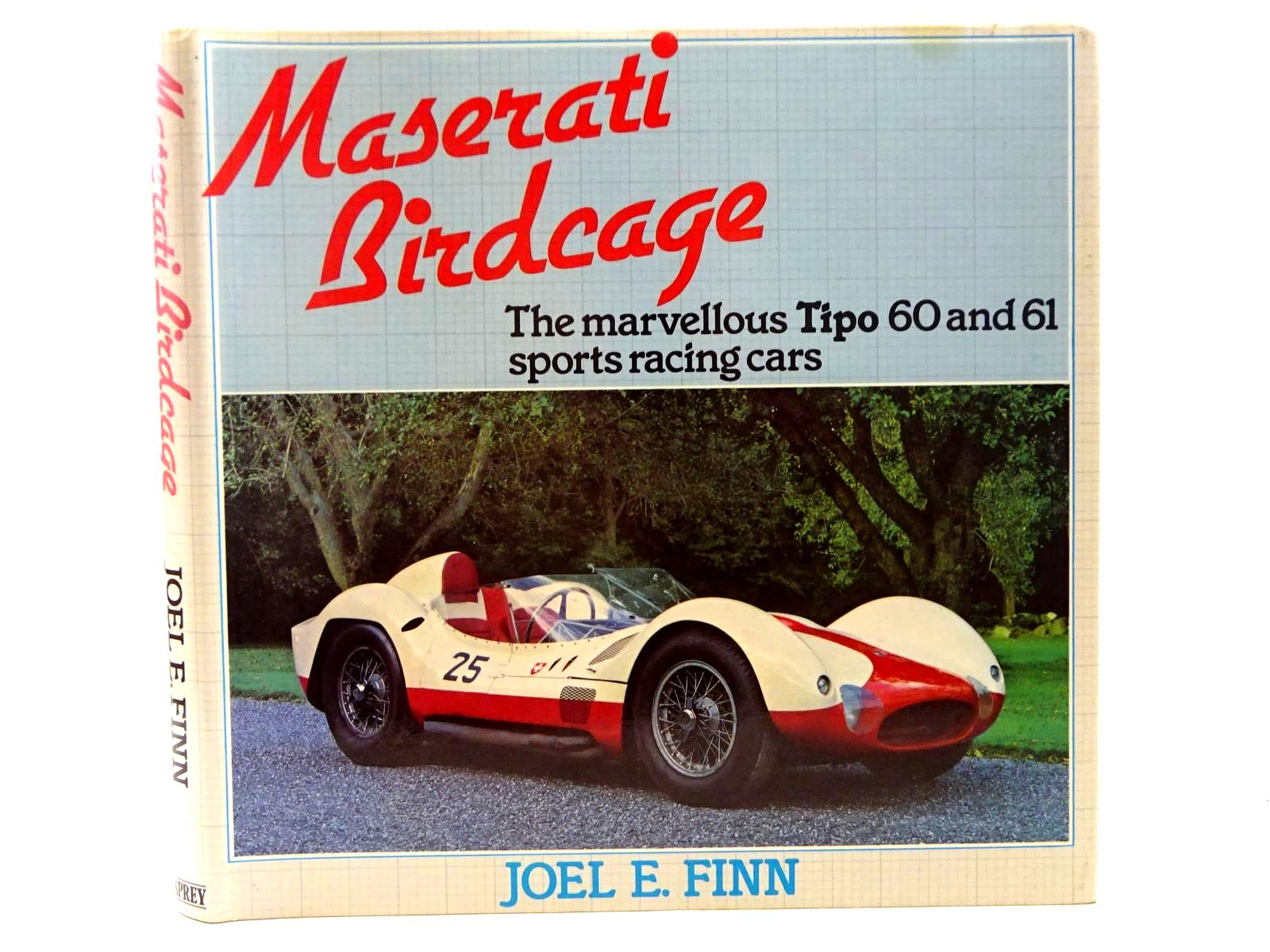 Photo of MASERATI BIRDCAGE written by Finn, Joel E. published by Osprey Publishing (STOCK CODE: 1610529)  for sale by Stella & Rose's Books