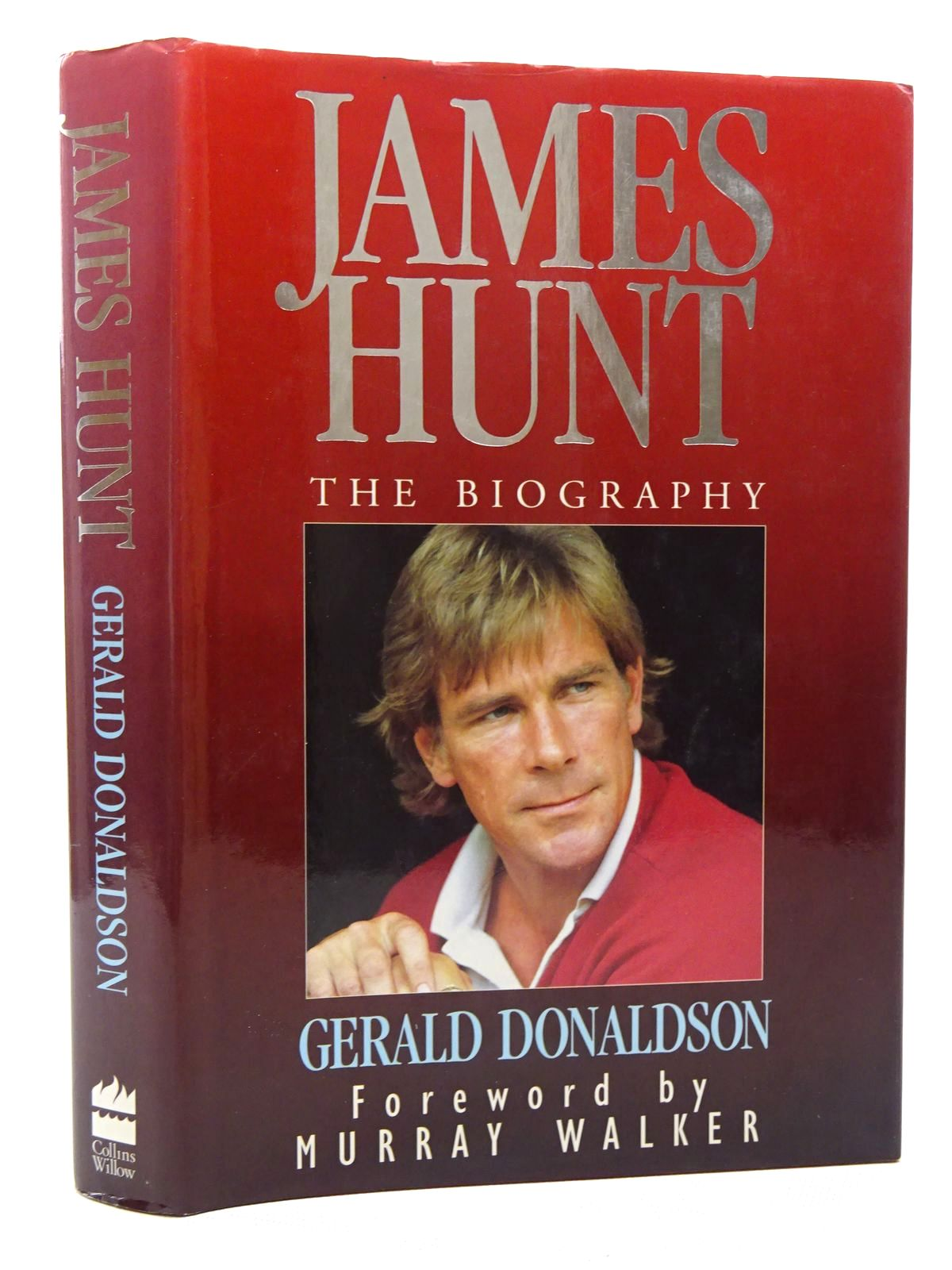 Photo of JAMES HUNT THE BIOGRAPHY written by Donaldson, Gerald published by Collins Willow (STOCK CODE: 1610538)  for sale by Stella & Rose's Books