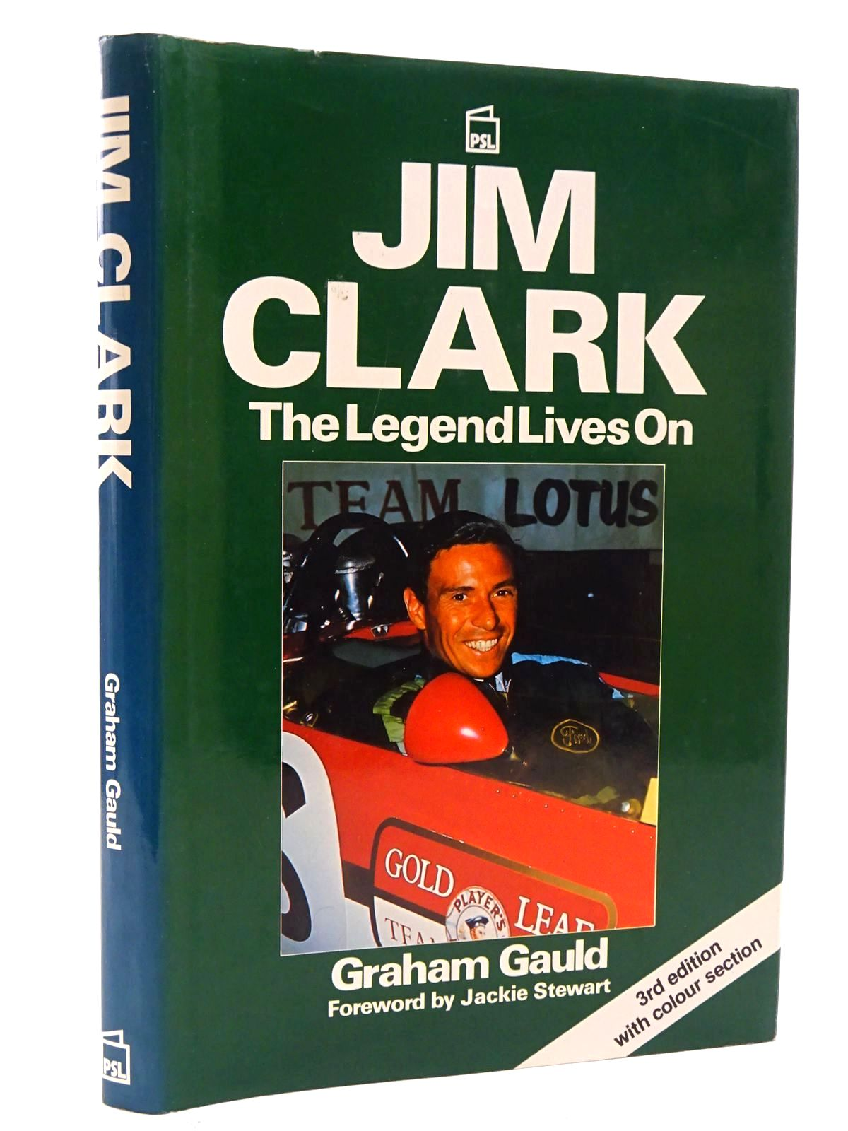 Photo of JIM CLARK THE LEGEND LIVES ON written by Gauld, Graham published by Patrick Stephens Limited (STOCK CODE: 1610545)  for sale by Stella & Rose's Books