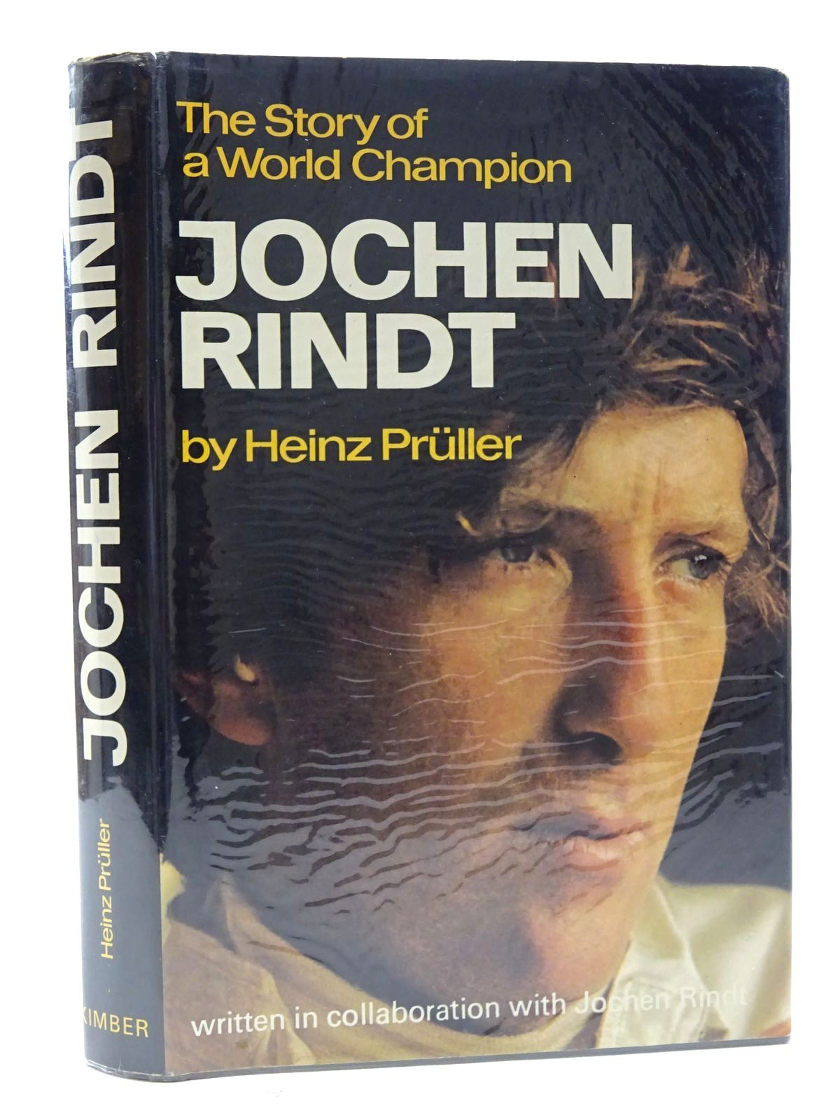 Photo of JOCHEN RINDT THE STORY OF A WORLD CHAMPION written by Pruller, Heinz published by William Kimber (STOCK CODE: 1610571)  for sale by Stella & Rose's Books