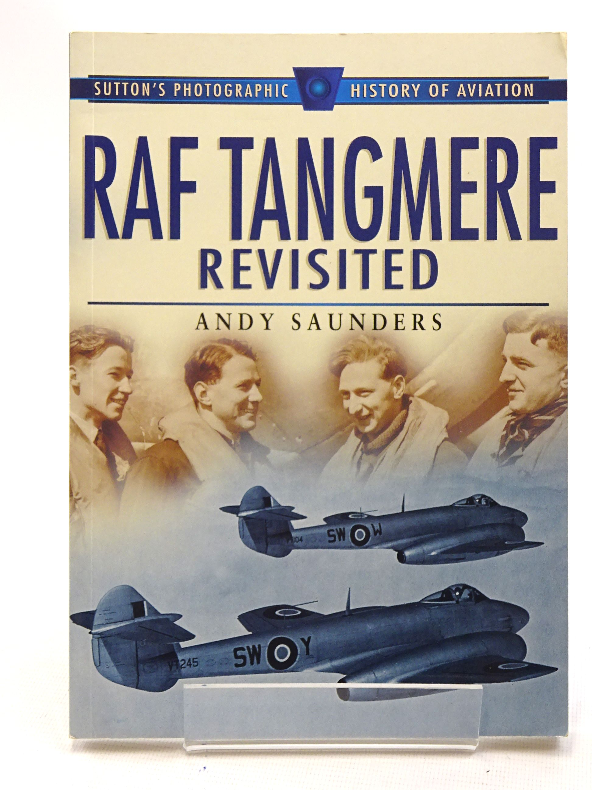 Photo of RAF TANGMERE REVISITED written by Saunders, Andy published by Sutton Publishing (STOCK CODE: 1610632)  for sale by Stella & Rose's Books
