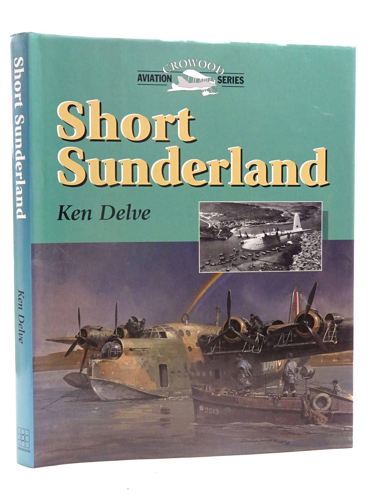 Photo of SHORT SUNDERLAND written by Delve, Ken published by The Crowood Press (STOCK CODE: 1610684)  for sale by Stella & Rose's Books