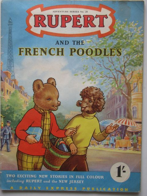 Photo of RUPERT ADVENTURE SERIES No. 25 - RUPERT AND THE FRENCH POODLES- Stock Number: 1701597