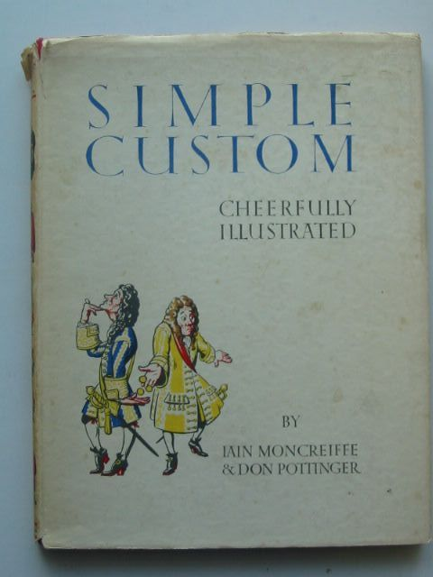 Photo of SIMPLE CUSTOM CHEERFULLY ILLUSTRATED written by Moncreiffe, Iain illustrated by Pottinger, Don published by Thomas Nelson and Sons Ltd. (STOCK CODE: 1701678)  for sale by Stella & Rose's Books