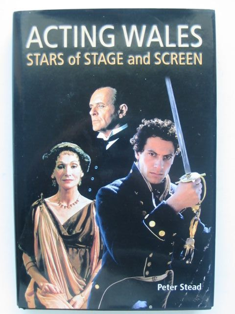 Photo of ACTING WALES STARS OF STAGE AND SCREEN written by Stead, Peter published by University of Wales (STOCK CODE: 1702563)  for sale by Stella & Rose's Books