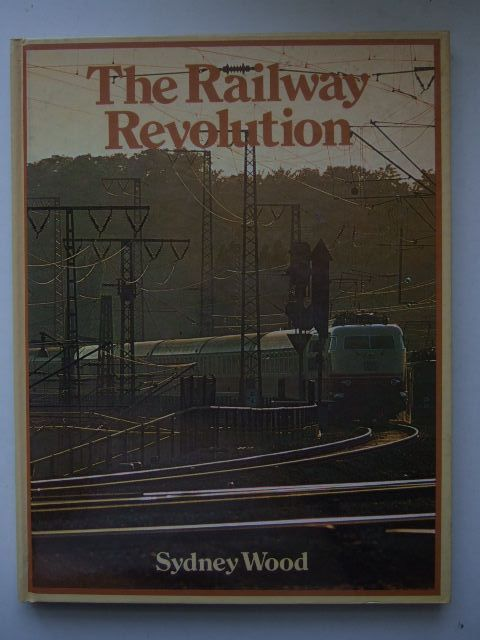 Photo of THE RAILWAY REVOLUTION- Stock Number: 1704154