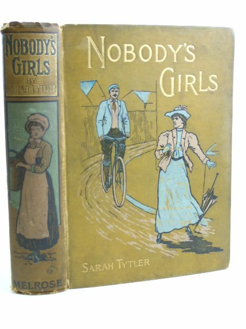 Photo of NOBODY'S GIRLS written by Tytler, Sarah illustrated by Dewar, W. published by Andrew Melrose (STOCK CODE: 1704240)  for sale by Stella & Rose's Books