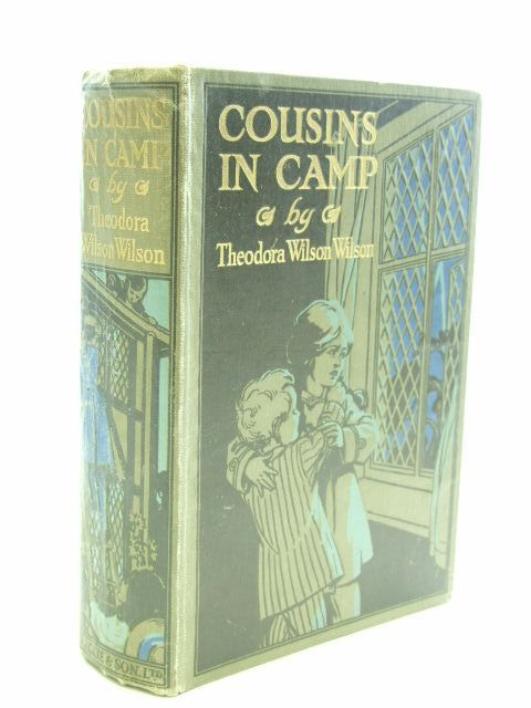 Photo of COUSINS IN CAMP written by Wilson, Theodora Wilson published by Blackie & Son Ltd. (STOCK CODE: 1704250)  for sale by Stella & Rose's Books