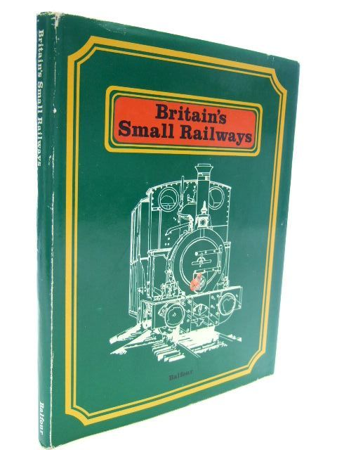 Photo of BRITAIN'S SMALL RAILWAYS published by Photo Precision (STOCK CODE: 1704523)  for sale by Stella & Rose's Books