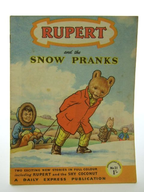 Photo of RUPERT ADVENTURE SERIES No. 31 - RUPERT AND THE SNOW PRANKS written by Bestall, Alfred published by Daily Express (STOCK CODE: 1704566)  for sale by Stella & Rose's Books