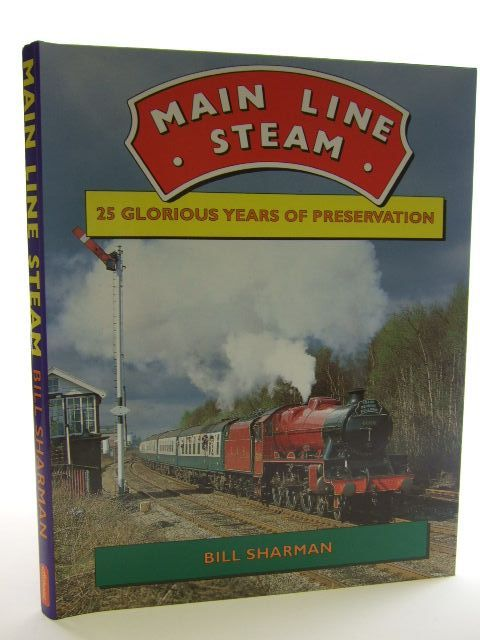 Photo of MAIN LINE STEAM written by Sharman, Bill published by Atlantic Publishers (STOCK CODE: 1704753)  for sale by Stella & Rose's Books