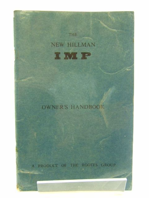 Photo of OWNER'S HANDBOOK HILLMAN IMP published by Rootes (STOCK CODE: 1704855)  for sale by Stella & Rose's Books
