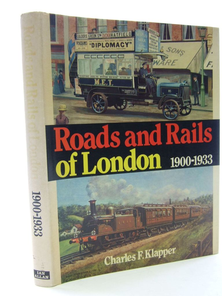 Photo of ROADS AND RAILS OF LONDON 1900-1933 written by Klapper, Charles F. published by Ian Allan (STOCK CODE: 1705474)  for sale by Stella & Rose's Books