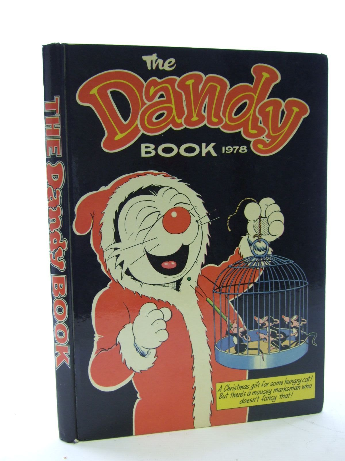 Photo of THE DANDY BOOK 1978 published by D.C. Thomson & Co Ltd. (STOCK CODE: 1706107)  for sale by Stella & Rose's Books