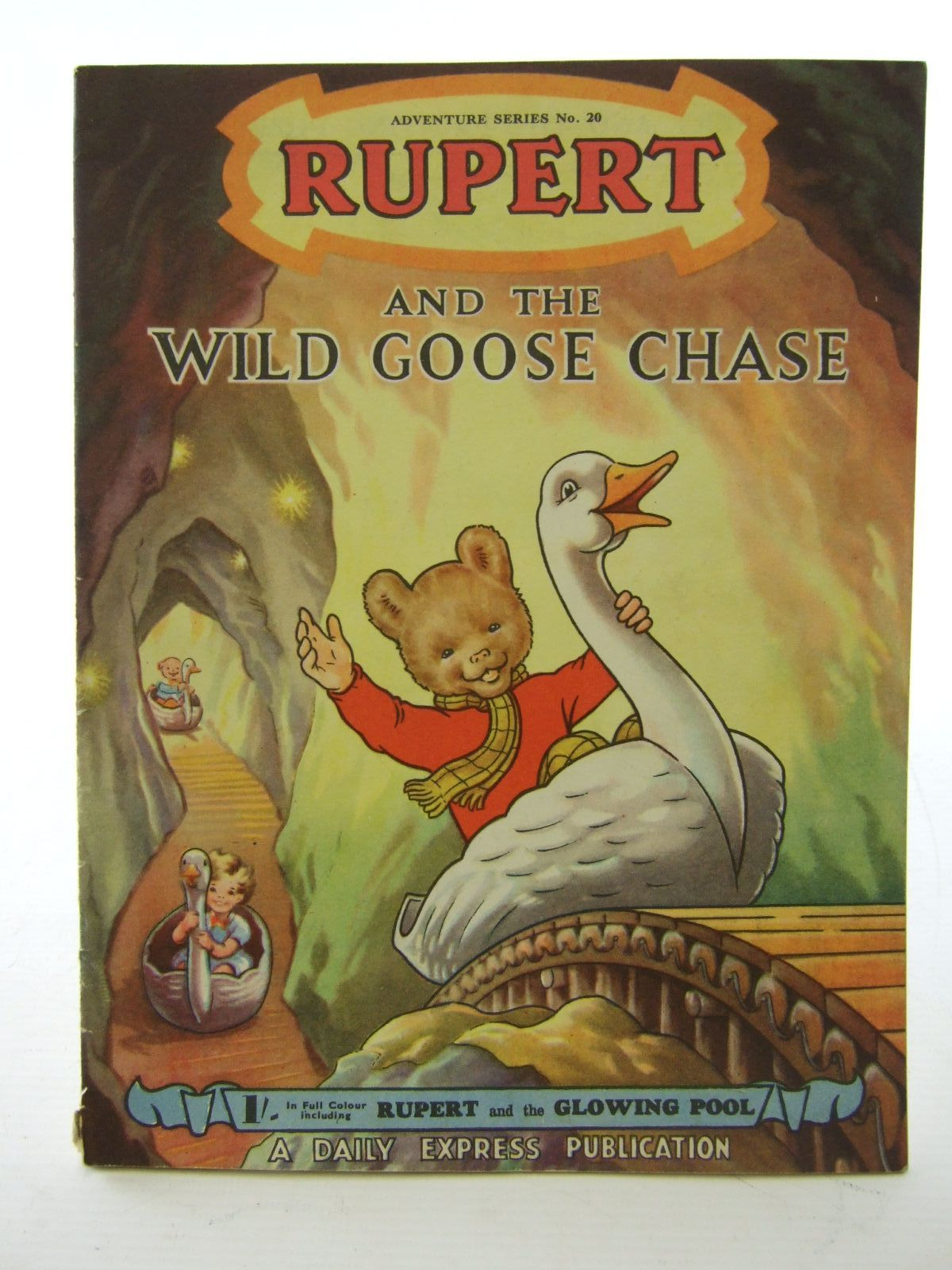 Photo of RUPERT ADVENTURE SERIES No. 20 - RUPERT AND THE WILD GOOSE CHASE- Stock Number: 1706110