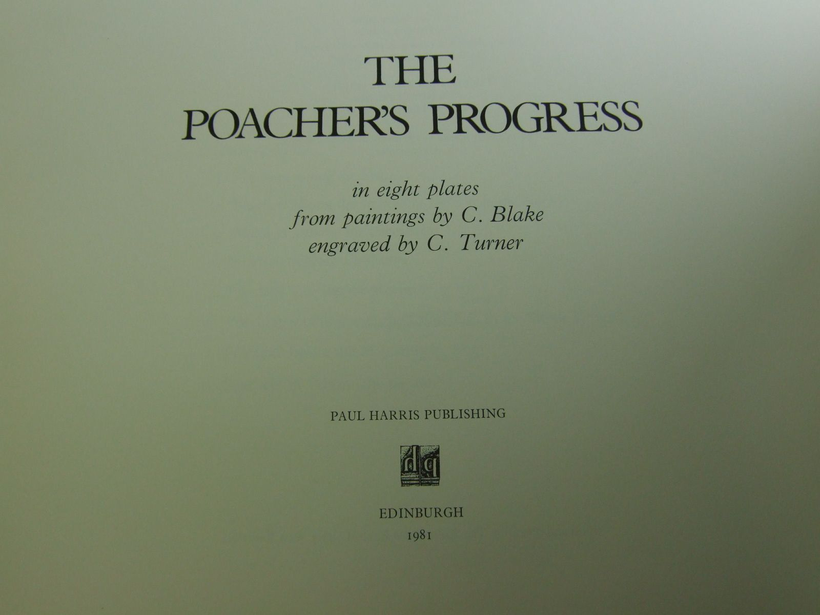 Photo of THE POACHERS PROGRESS illustrated by Blake, C.