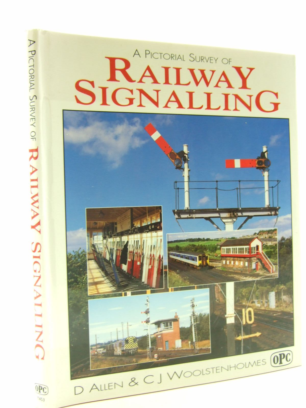 Photo of A PICTORIAL SURVEY OF RAILWAY SIGNALLING written by Allen, D. Woolstenholmes, C.J. published by Oxford Publishing (STOCK CODE: 1706542)  for sale by Stella & Rose's Books