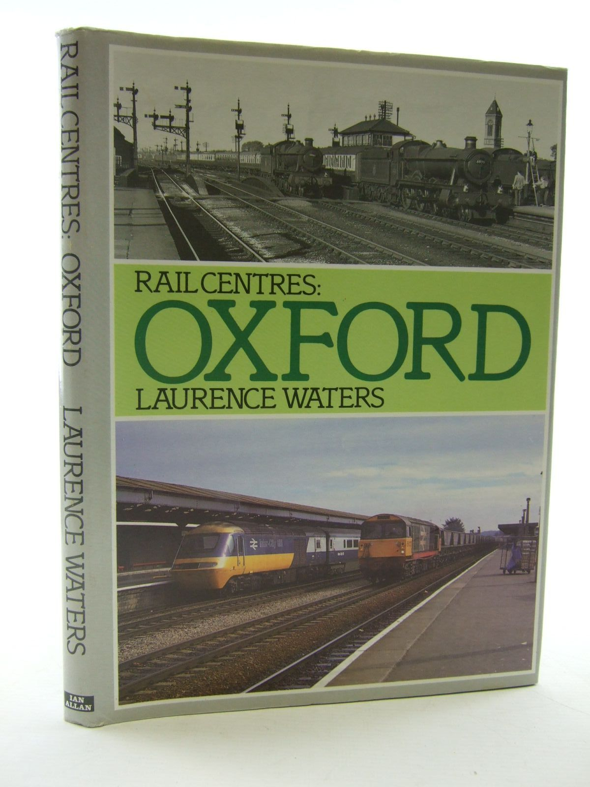 Photo of RAIL CENTRES: OXFORD written by Waters, Laurence published by Ian Allan (STOCK CODE: 1706552)  for sale by Stella & Rose's Books