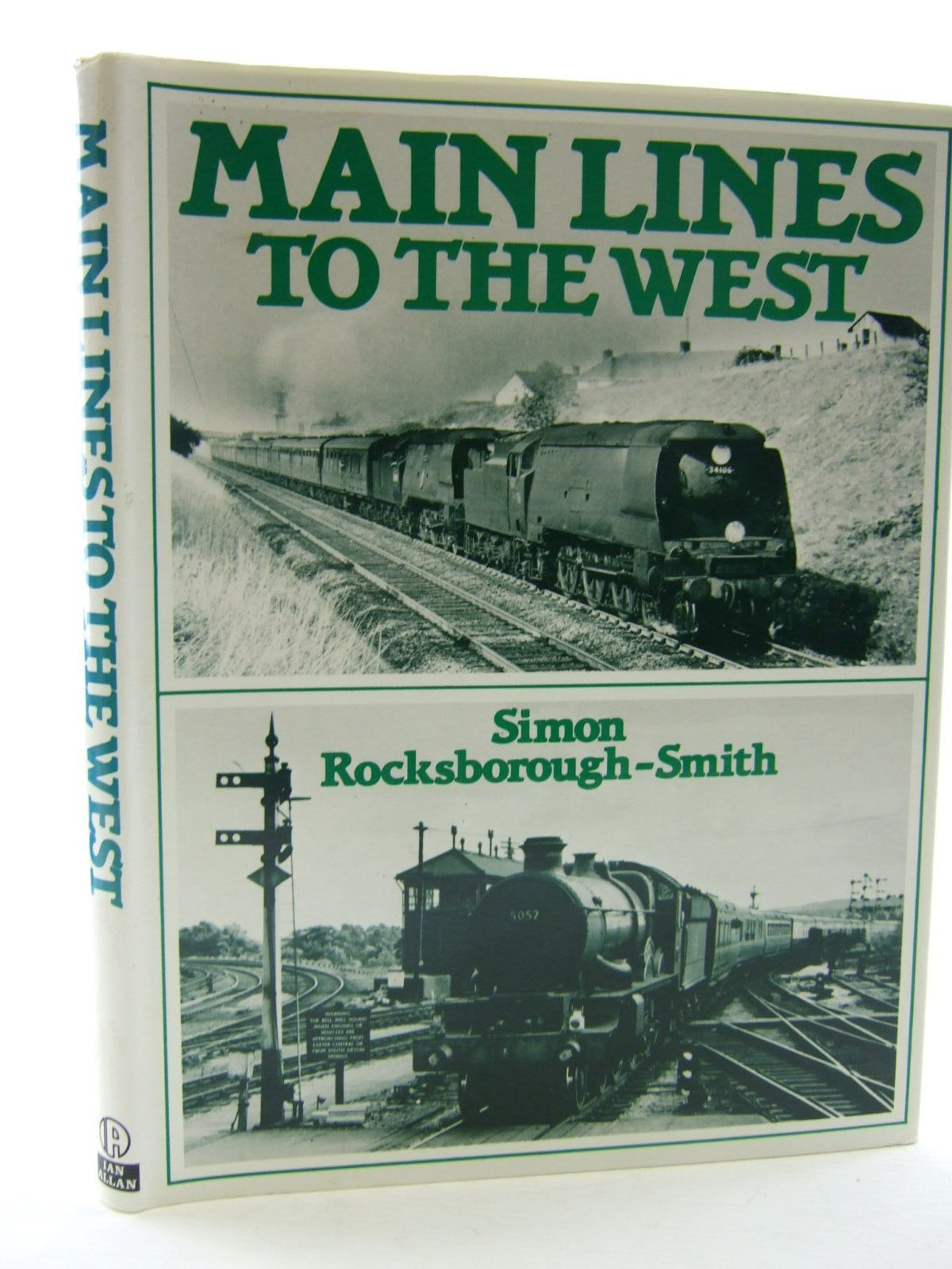 Photo of MAIN LINES TO THE WEST written by Rocksborough-Smith, Simon published by Ian Allan Ltd. (STOCK CODE: 1706564)  for sale by Stella & Rose's Books