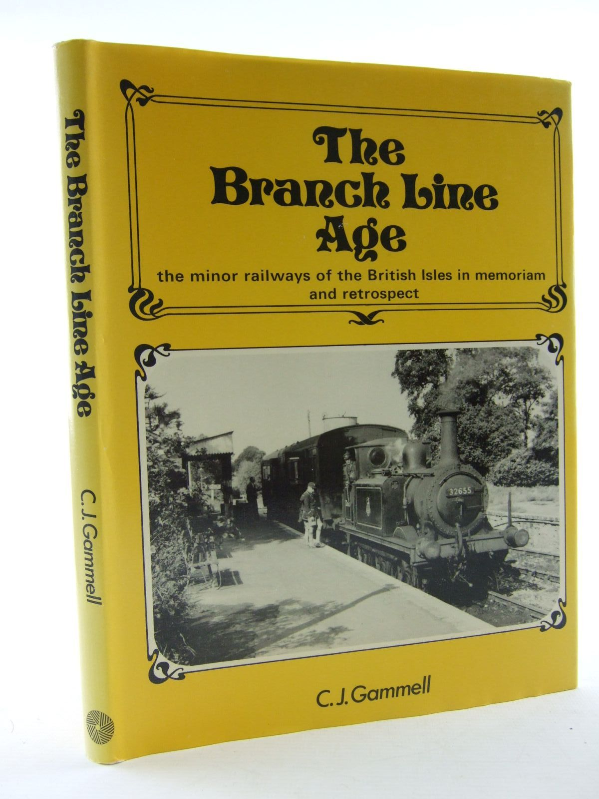 Photo of THE BRANCH LINE AGE written by Gammell, Christopher J. published by Moorland Publishing (STOCK CODE: 1706585)  for sale by Stella & Rose's Books